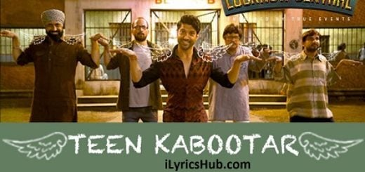 Teen Kabootar Lyrics (Full Video) - Lucknow Central