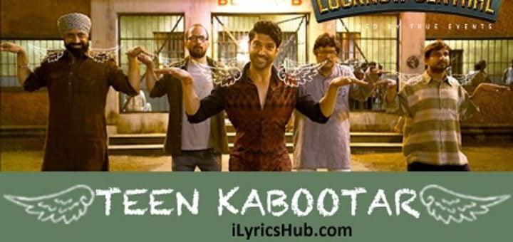Teen Kabootar Lyrics - Lucknow Central