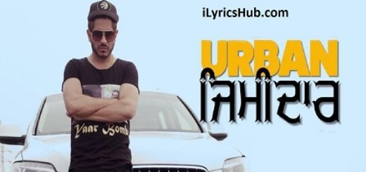 Urban Zimidar Lyrics (Full Video) -Jass Bajwa, Deep Jandu