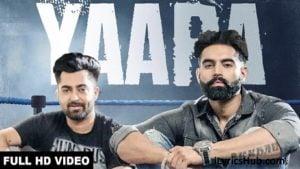 Yaara Lyrics - Rocky Mental |Sharry Mann, Parmish Verma|