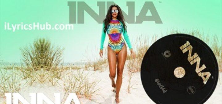 Body and the Sun Lyrics - INNA
