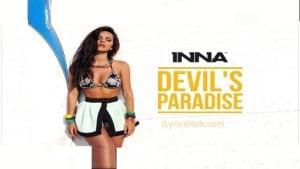 Devil's Paradise Lyrics (Full Video) - INNA