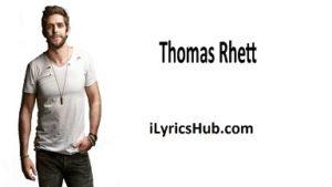 Life Changes Lyrics (Full Video) - Thomas Rhett