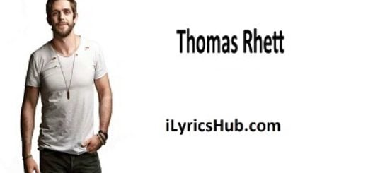 Life Changes Lyrics (Full Video) - Thomas Rhett