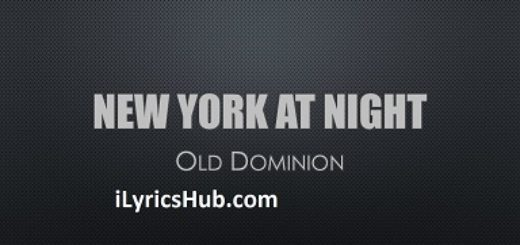 New York at Night Lyrics - Old Dominion