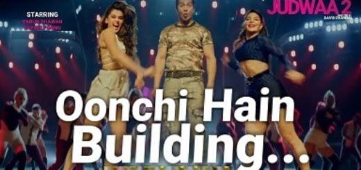 Oonchi Hai Building 2.0 Lyrics - Judwaa 2, Anu Malik