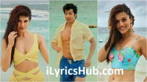 Aa Toh Sahi Lyrics (Full Video) - Judwaa 2 | Varun, Jacqueline, Taapsee |
