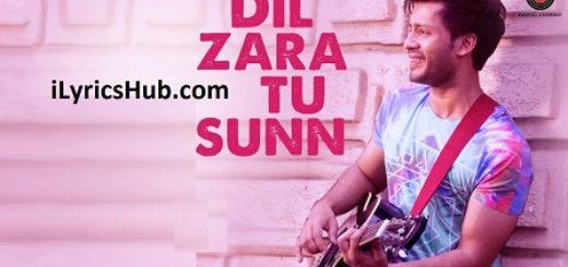 Dil Zara Tu Sunn Lyrics
