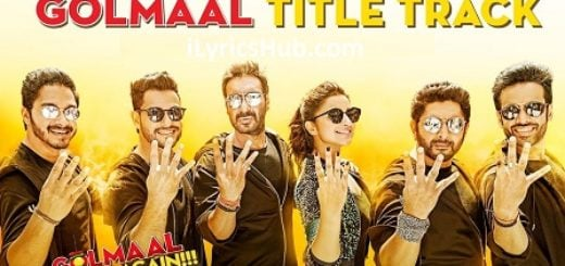 Golmaal Title Track Lyrics (Full Video) | Ajay Devgn, Parineeti |