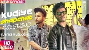 Kudiye Snapchat Waaliye Lyrics - Ranvir Ft. Sukh-E