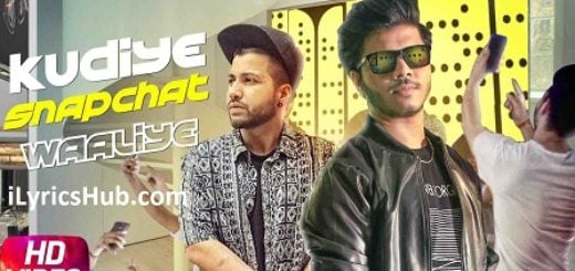 Kudiye Snapchat Waaliye Lyrics (Full Video) - Ranvir Ft. Sukh-E