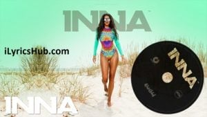 Low Lyrics (Full Video) - INNA