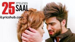25 Saal Lyrics (Full Video) - Inder Chahal Ft. Oshin Brar