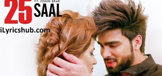 25 Saal Lyrics (Full Video) - Inder Chahal Ft. Oshin Brar