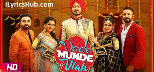 Sade Munde Da Viah Lyrics (Full Video) - Dilpreet Dhillon, Goldy