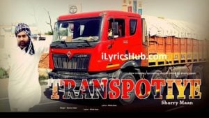 Transportiye Lyrics (Full Video) - Sharry Mann