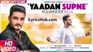Yaadan Supne Lyrics (Full Video) - Kulwinder Billa, Dr Zeus