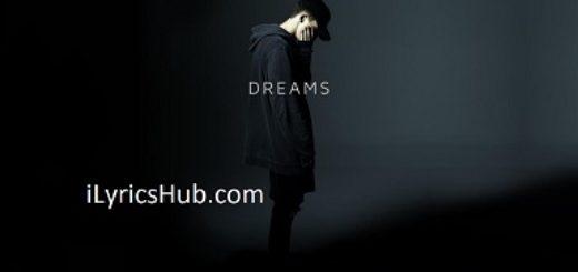 Dreams Lyrics (Full Video) - NF