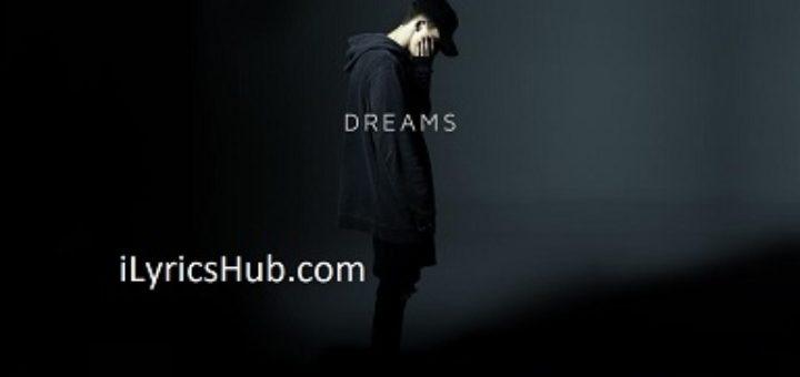 Dreams Lyrics - NF