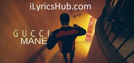I Get The Bag Lyrics (Full Video) - Gucci Mane