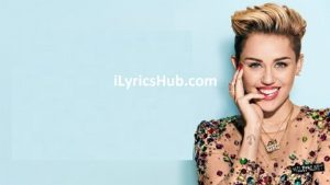 Thinkin Lyrics - Miley Cyrus