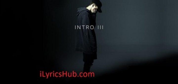 Intro III Lyrics (Full VIdeo) - NF