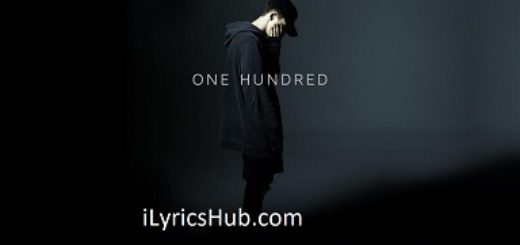 One Hundred Lyrics (Full Video) - NF