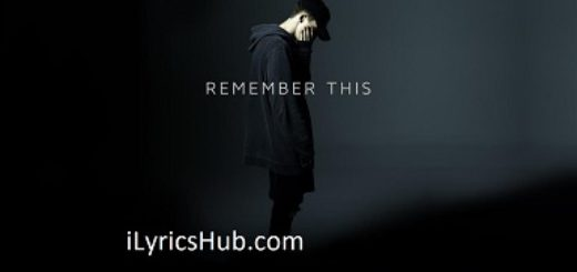 Remember This Lyrics (Full Video) - NF