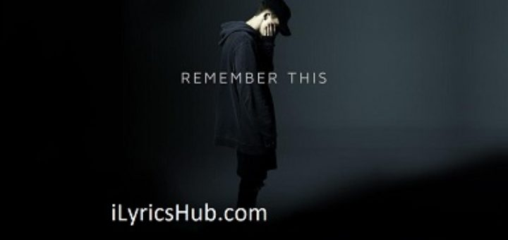 Remember This Lyrics - NF