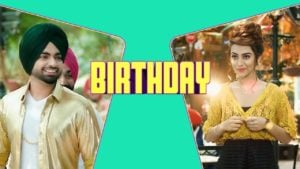 Birthday Lyrics - Jordan Sandhu, Jassi X