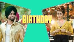 Birthday Lyrics (Full Video) - Jordan Sandhu, Jassi X