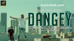 Dangey Lyrics (Full Video) - Zora Randhawa, Dr. Zeus