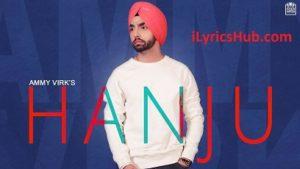 Hanju Lyrics (Full Video) - Ammy Virk