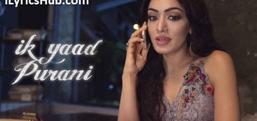 Ik Yaad Purani Lyrics (Full Video) - Tulsi Kumar, Jashan Singh
