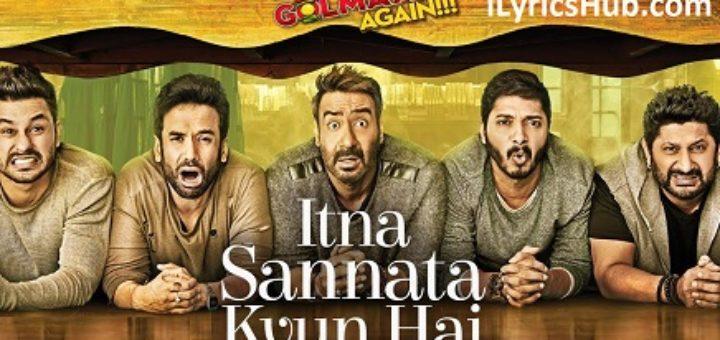 Itna Sannata Kyun Hai Lyrics - Golmaal Again