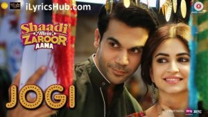 Jogi Lyrics (Full Video) - Shaadi Mein Zaroor Aana