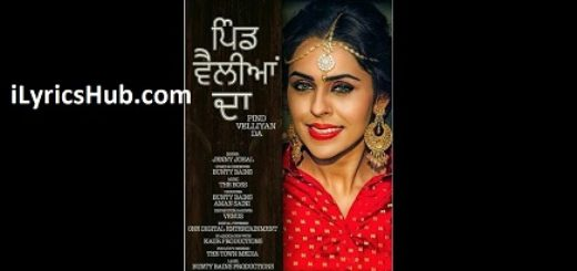 Pind Velliyan Da Lyrics (Full Video) - Jenny Johal, Bunty Bains