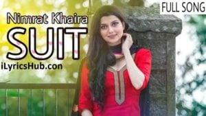 Suit Lyrics Nimrat Khaira Ft. Mankirt Aulakh