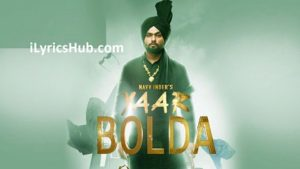 Yaar Bolda Lyrics (Full Video) - Navv Inder, Nakulogic, Ihaana Dhillon