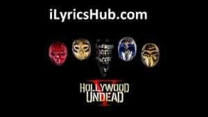 Black Cadillac Lyrics (Full Video) - Hollywood Undead