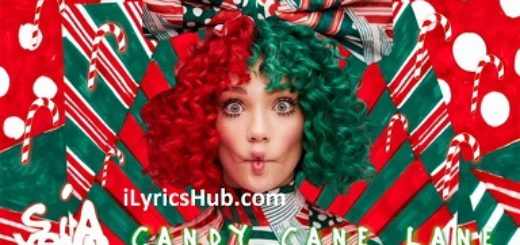 Candy Cane Lane Lyrics (Full Video) - Sia