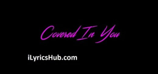 Covered In You Lyrics (Full Video) - Chris Brown