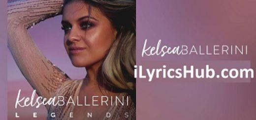 End of the World Lyrics (Full Video) - Kelsea Ballerini