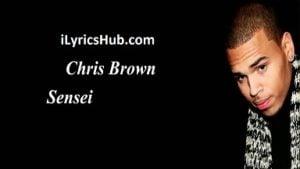 Sensei Lyrics - Chris Brown