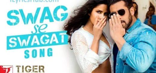 Swag Se Swagat Lyrics (Full Video) - Tiger Zinda Hai | Salman Khan, Katrina Kaif