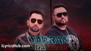 Yaaran Da Yaar Lyrics (Full Video) - Harf Cheema | Deep Jandu, Sukh Sanghera |