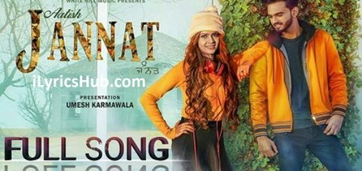Jannat Lyrics (Full Video) - Aatish Latest Punjabi Song 2017