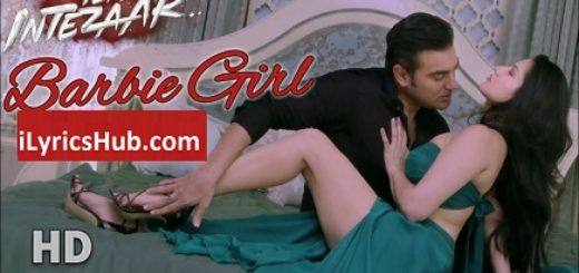 Barbie Girl Lyrics (Full Video) - Tera Intezaar |Sunny Leone, Arbaaz Khan|