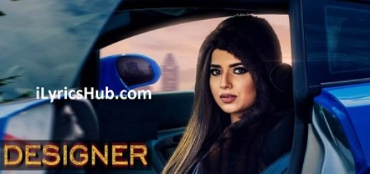 Designer Lyrics (Full Video) - Nimrat Khaira | Deep Jandu, Happy Raikoti |