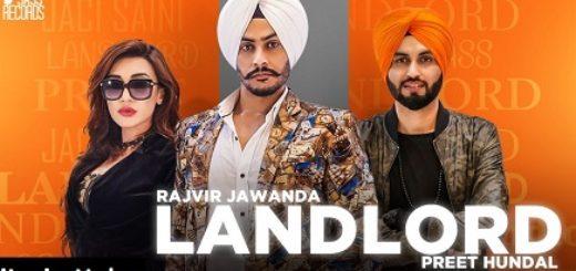 Landlord Lyrics - Rajvir Jawanda Ft. Preet Hundal